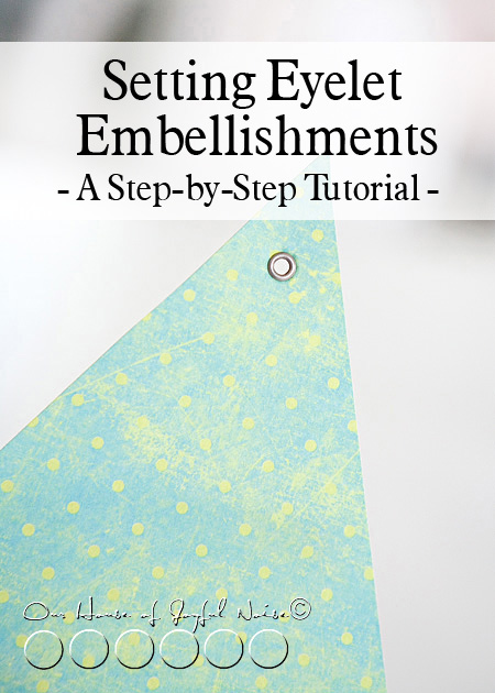 setting-eyelet-embellishments-crafts-tutorial-7